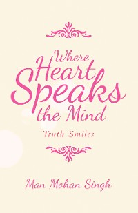 Cover Where Heart Speaks the Mind