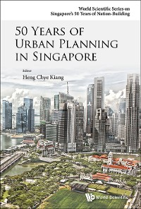 Cover 50 Years Of Urban Planning In Singapore
