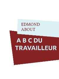 Cover A B C DU TRAVAILLEUR