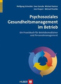 Cover Psychosoziales Gesundheitsmanagement im Betrieb