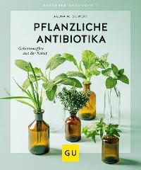 Cover Pflanzliche Antibiotika