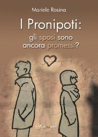 Cover I pronipoti: gli sposi sono ancora promessi?