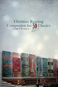 Cover Christian Reading Companion for 50 Classics