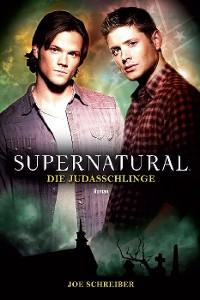Cover Supernatural Band 2: Die Judasschlinge