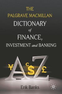 Cover Dictionary of Finance, Investment and Banking