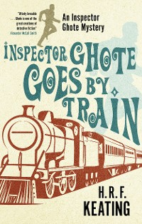 Cover Inspector Ghote Goes by Train