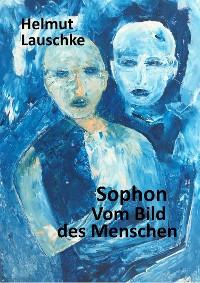 Cover Sophon // Vom Bild des Menschen