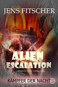 Cover Kämpfer der Nacht (ALIEN ESCALATION 5)