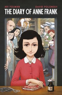 Cover Anne Frank s Diary: The Graphic Adaptation
