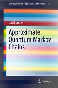Cover Approximate Quantum Markov Chains