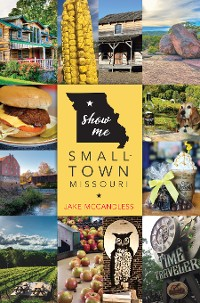 Cover Show Me Small-Town Missouri