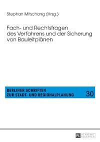 Cover Fach- und Rechtsfragen des Verfahrens und der Sicherung von Bauleitplaenen