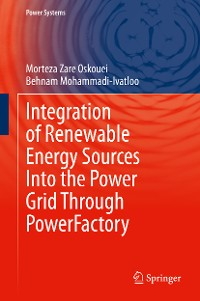 Cover Integration of Renewable Energy Sources Into the Power Grid Through PowerFactory