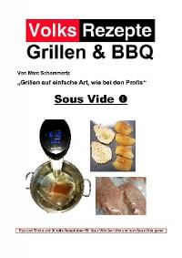 Cover Volksrezepte Grillen & BBQ - Sous Vide 1