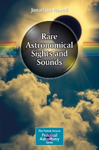 Cover Rare Astronomical Sights and Sounds