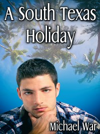 Cover A South Texas Holiday