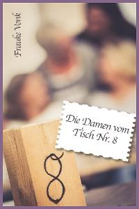 Cover Die Damen vom Tisch Nr. 8