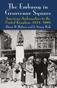Cover The Embassy in Grosvenor Square