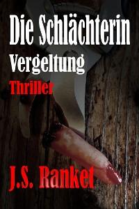 Cover Die Schlächterin - Vergeltung