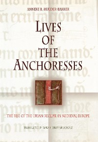Cover Lives of the Anchoresses