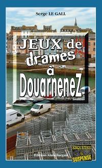 Cover Jeux de drames à Douarnenez