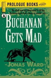 Cover Buchanan Gets Mad