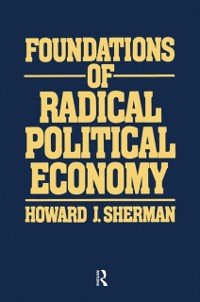 Cover Foundations of Radical Political Economy