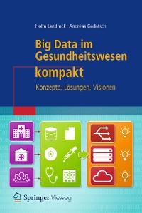 Cover Big Data im Gesundheitswesen kompakt