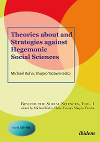 Cover Theories about and Strategies against Hegemonic Social Sciences