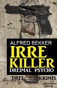 Cover Irre Killer: Dreimal Psycho