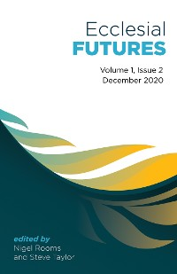 Cover Ecclesial Futures: Volume 1, Issue 2