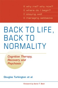 Cover Back to Life, Back to Normality: Volume 1