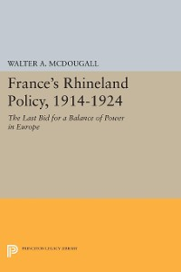 Cover France's Rhineland Policy, 1914-1924