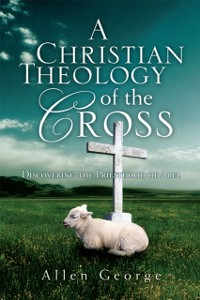 Cover Christian Theology of the Cross
