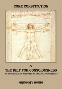 Cover Core Constitution & the Diet for Consciousness