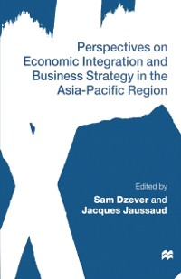 Cover Perspectives on Economic Integration and Business Strategy in the Asia-Pacific Region
