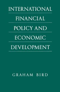 Cover International Financial Policy and Economic Development