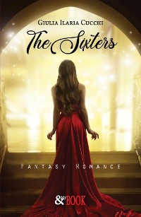 Cover The Sixters. Fantasy Romance