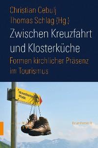 Cover Zwischen Kreuzfahrt und Klosterküche