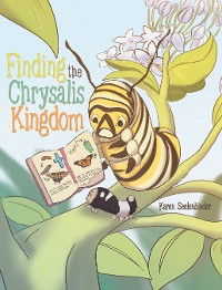 Cover Finding the Chrysalis Kingdom