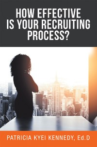 Cover How Effective Is Your Recruiting Process?