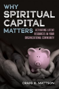 Cover Why Spiritual Capital Matters