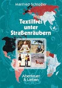 Cover Textilfrei unter Straßenräubern