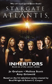 Cover STARGATE ATLANTIS Inheritors (Legacy book 6)