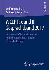Cover WCLF Tax und IP Gesprächsband 2017