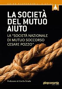 Cover La società del mutuo aiuto