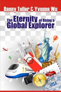 Cover Eternity of Being a Global Explorer