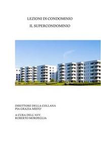 Cover Lezioni di condominio. Il super condominio