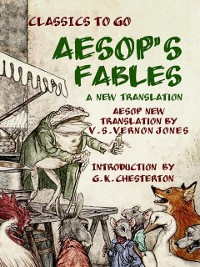 Cover Aesop's Fables A New Translation by V. S. Vernon Jones Introduction by G. K. Chesterton