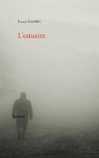 Cover L'estuaire